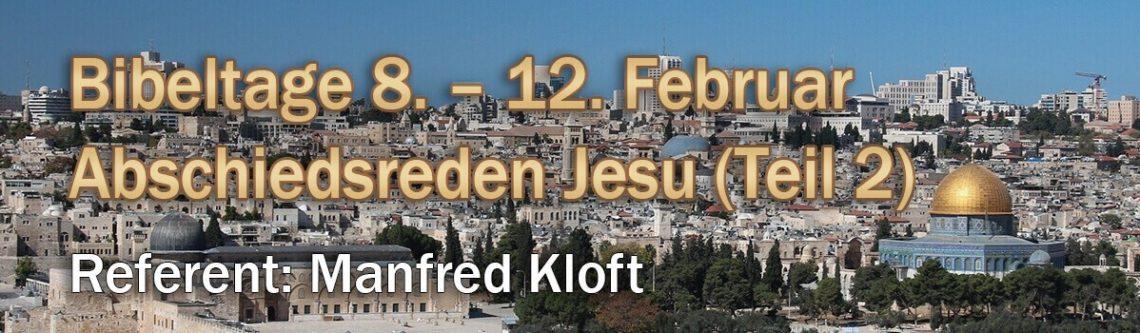 Herzliche Einladung zu den Bibeltagen mit Manfred Kloft im Februar